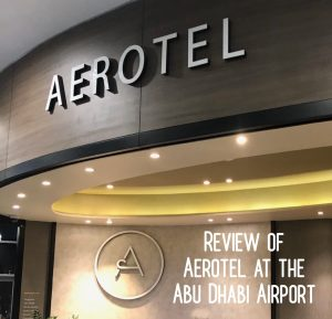 Review: Aerotel at the Abu Dhabi Airport