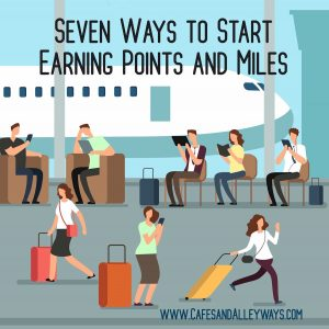 seven ways to earn points and miles