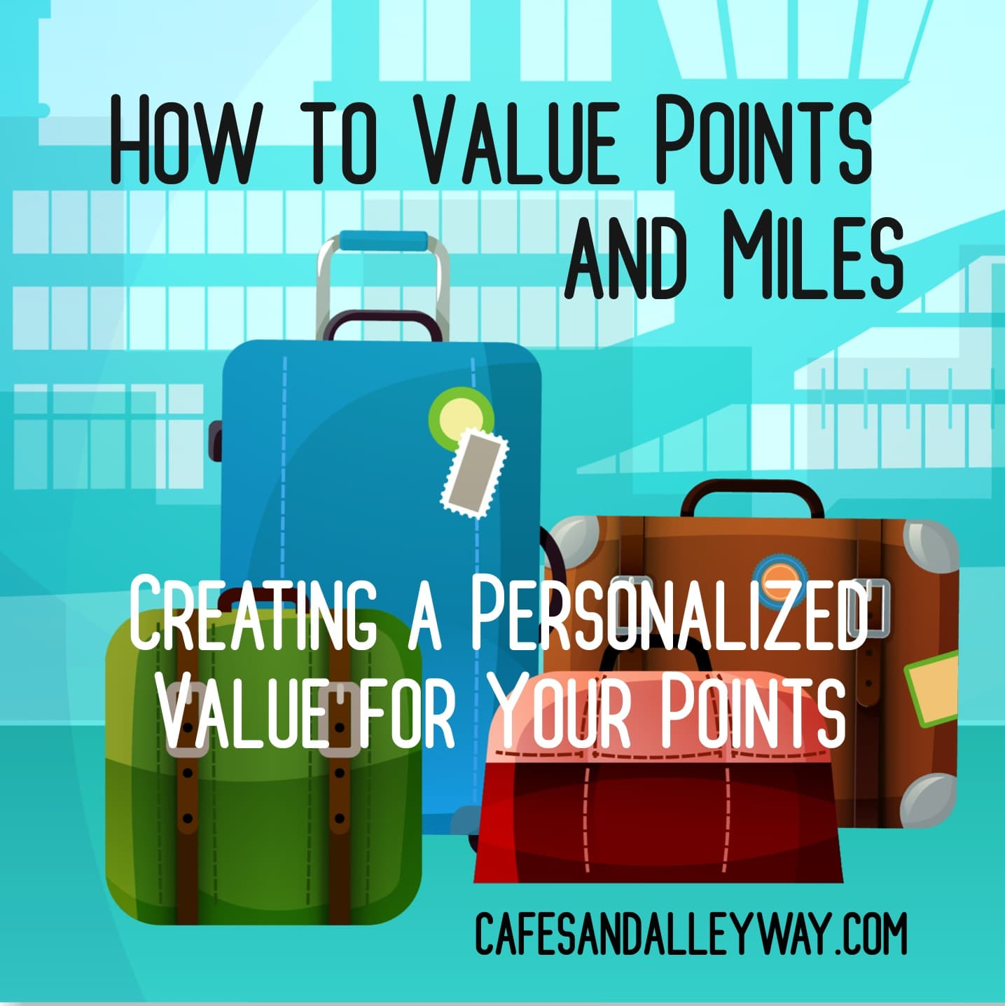 How to Value Points and Miles