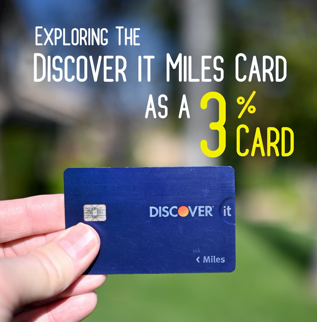 "Exploring The Discover it Miles Card as a ""3%"" Card"