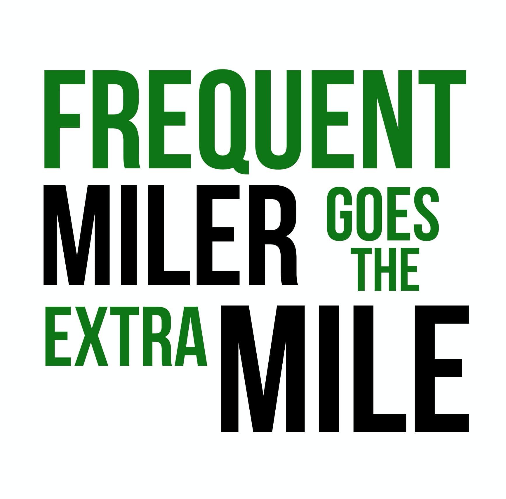 Frequent Miler Goes the Extra Mile