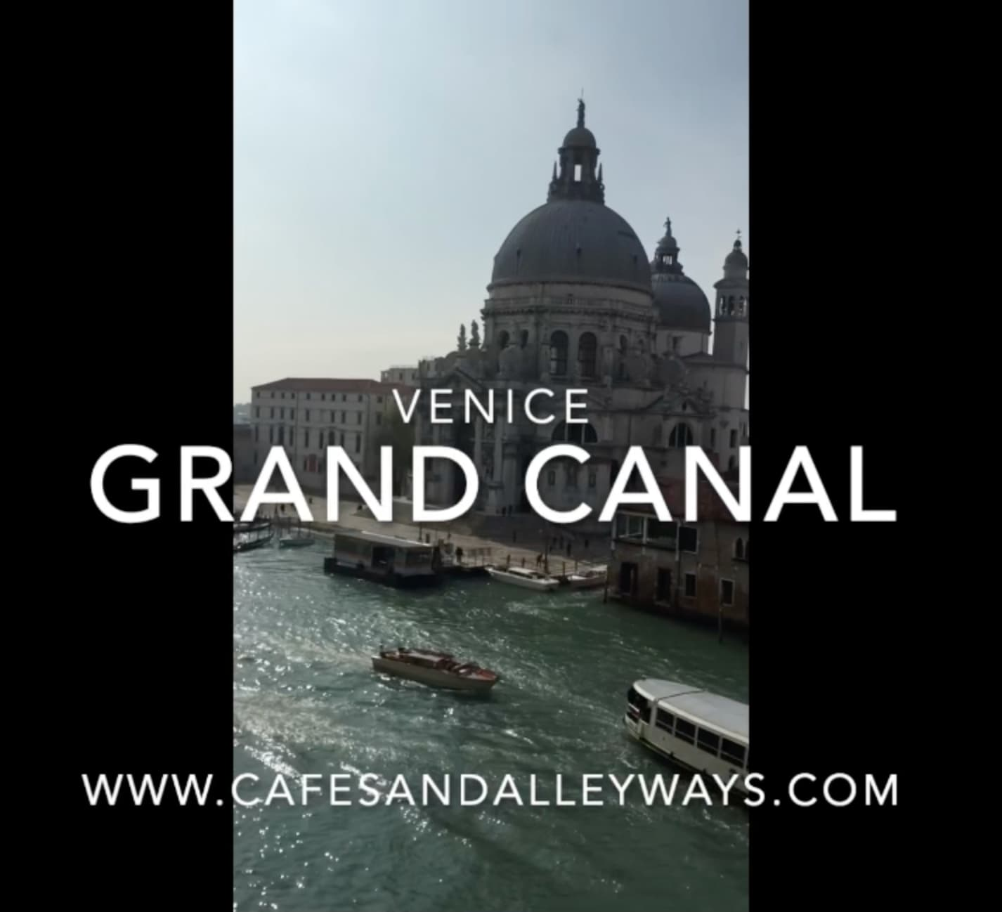 Video – Grand Canal, Venice, Italy